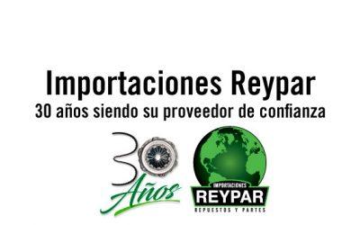 IMPORTACIONES REYPAR CUMPLE 30 AÑOS DE TRAYECTORIA.