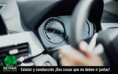 Celular y conducción ¡Dos cosas que no deben ir juntas!
